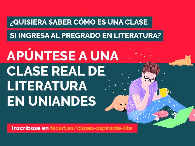 ¿Quisiera saber cómo es una clase si ingresa al pregrado en literatura?