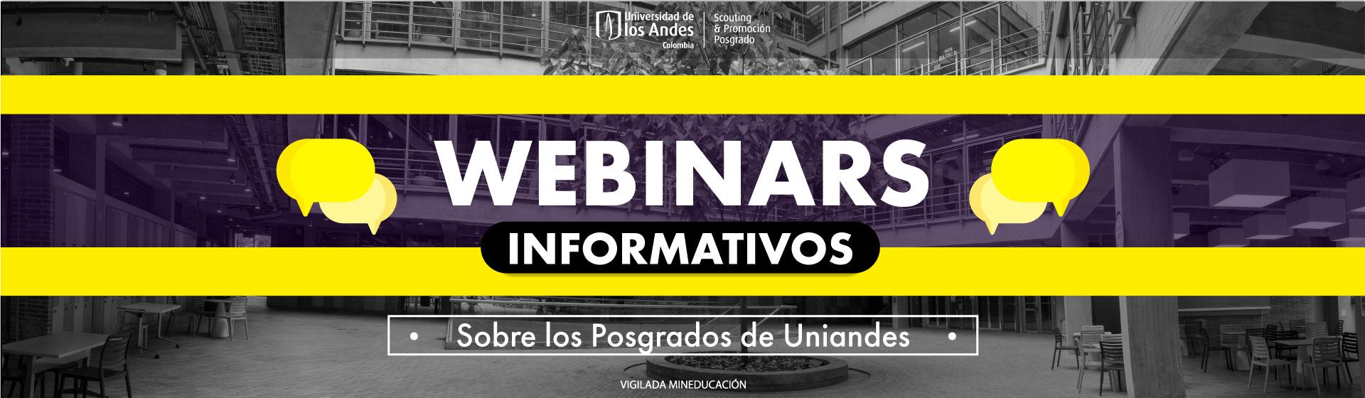 Webinars Informativos sobre los Posgrados de Uniandes