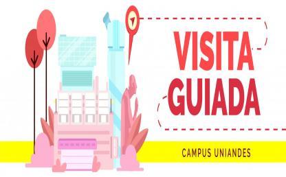 Visita guiada al campus Uniandes